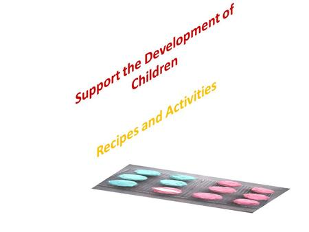Support the Development of Children