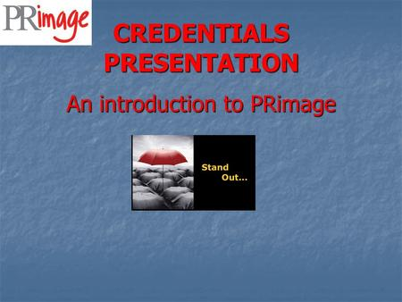 CREDENTIALS PRESENTATION An introduction to PRimage.