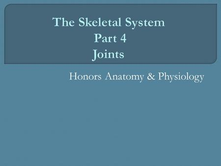 Honors Anatomy & Physiology.  Joints contribute to homeostasis by holding bones together in ways that allow movement & flexibility.