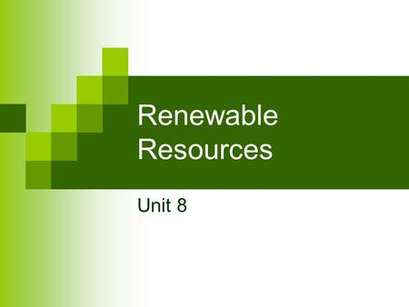 Renewable Resources Unit 8. Electricity The production of most electricity depends on a spinning turbine which is connected to a generator made up of.