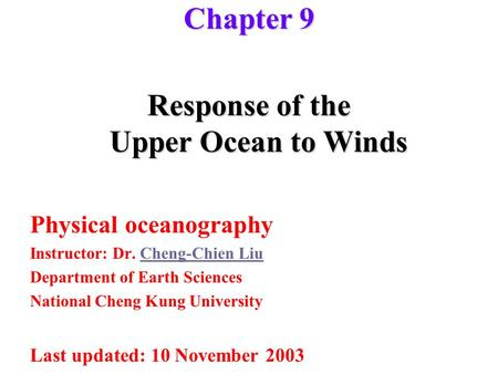 Response of the Upper Ocean to Winds
