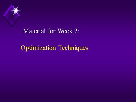 Material for Week 2: Optimization Techniques. 100 + 800 Problem 3: Interest rate (i) = 15%