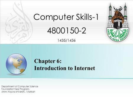 Chapter 6: Introduction to Internet