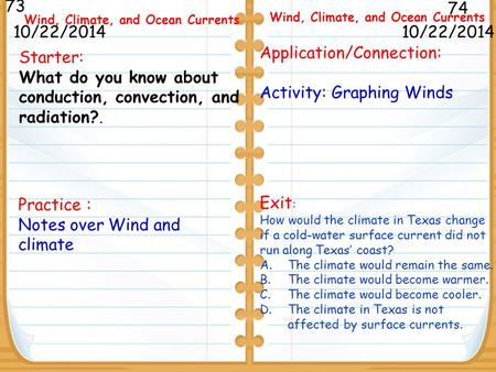 Wind, Climate, and Ocean Currents Wind, Climate, and Ocean Currents