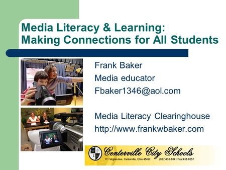 Media Literacy & Learning: Making Connections for All Students