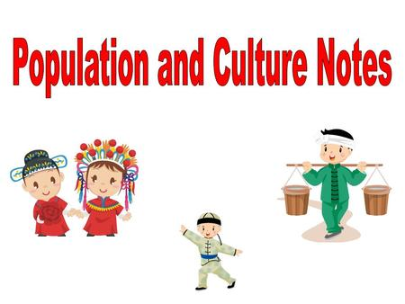 Population and Culture Notes
