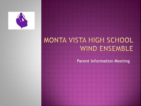 Parent Information Meeting.  Contact Information  Class Expectations  Daily Rehearsal Structure  Performance Schedule  Other Very Important Things.