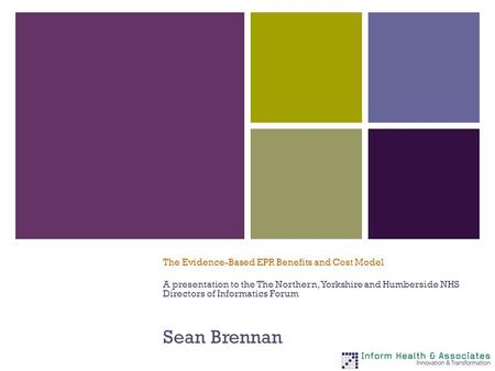 Sean Brennan The Evidence-Based EPR Benefits and Cost Model