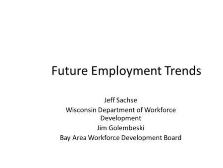 Future Employment Trends