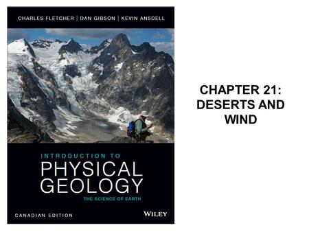 CHAPTER 21: DESERTS AND WIND