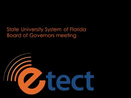 State University System of Florida Board of Governors meeting.