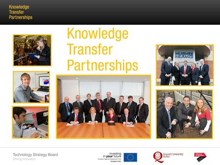 KTP Mission Knowledge Transfer Partnerships is Europe's leading programme helping businesses to improve their competitiveness, productivity and performance.