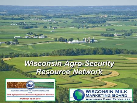 Wisconsin Agro-Security Resource Network. Agenda What is WARN Why Prepare and What to Protect WARN History and Purpose WARN Structure WARN Resources Incident.