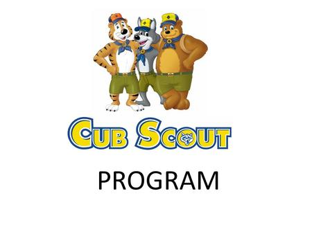 PROGRAM. My Pack Number is: 152 My Cubmaster is: Paul Eisert My Pack Meeting is: 3 rd Wednesday of the Month. Location: Section School Gymnasium My Den.