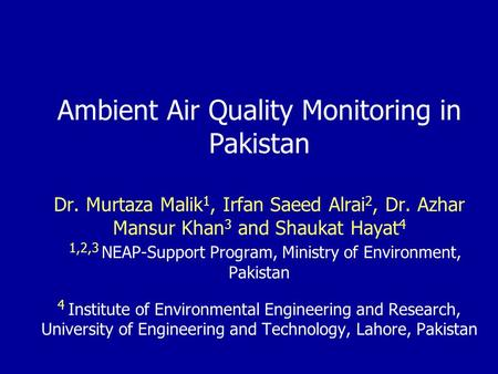 Ambient Air Quality Monitoring in Pakistan Dr