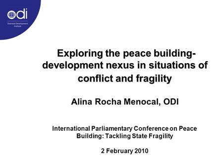 Exploring the peace building- development nexus in situations of conflict and fragility A Exploring the peace building- development nexus in situations.