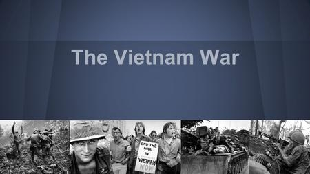 The Vietnam War. ●The Domino Theory was the belief that if one country fell to communism, the other Southeast Asian nations would eventually fall to communism.