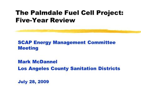 The Palmdale Fuel Cell Project: Five-Year Review