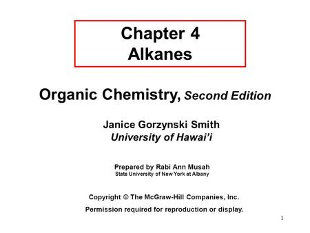 Chapter 4 Alkanes Organic Chemistry, Second Edition