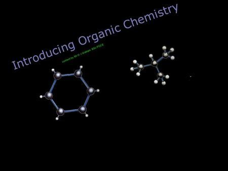 Introducing Organic Chemistry content by Mr H J Graham BSc PGCE.