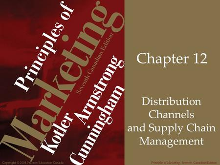 Distribution Channels and Supply Chain Management