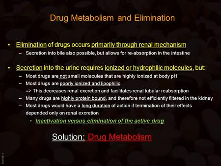 Drug Metabolism and Elimination
