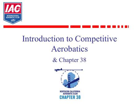 Introduction to Competitive Aerobatics & Chapter 38.