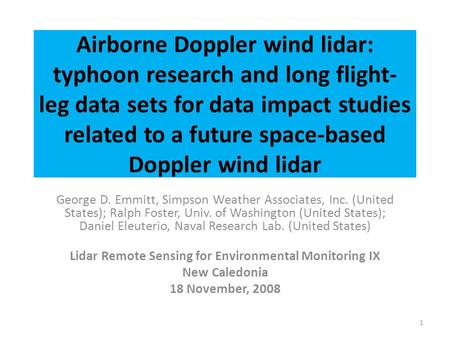 Lidar Remote Sensing for Environmental Monitoring IX