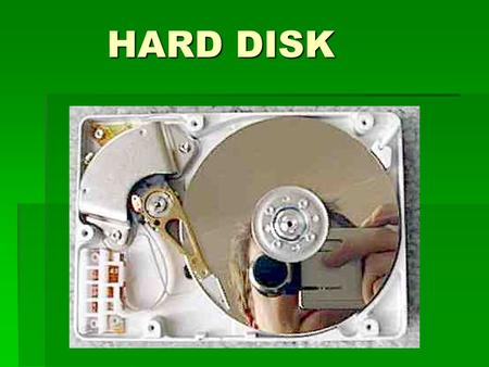 <strong>HARD</strong> <strong>DISK</strong>. Unutrasnjost  The best way to understand how a <strong>hard</strong> <strong>disk</strong> works is to take a look inside. (Note that OPENING A <strong>HARD</strong> <strong>DISK</strong> RUINS IT, so this.