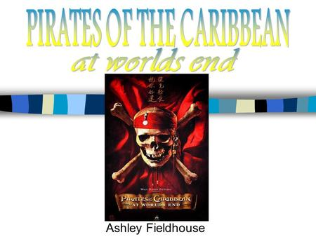 Ashley Fieldhouse. In their quest to find Captain Jack Sparrow, Elizabeth Swann, Will Turner, Tia Dalma and Barbossa journey first to Singapore, then.