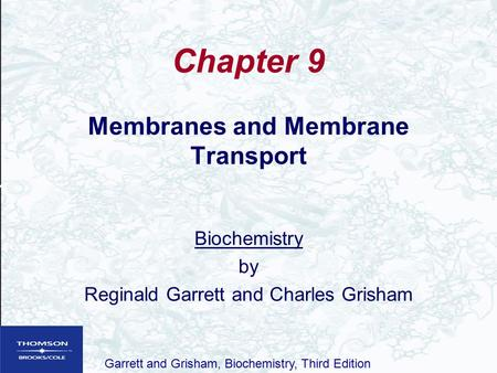 Membranes and Membrane Transport