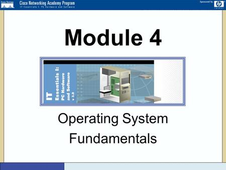 Version 3 Operating System Fundamentals Module 4.
