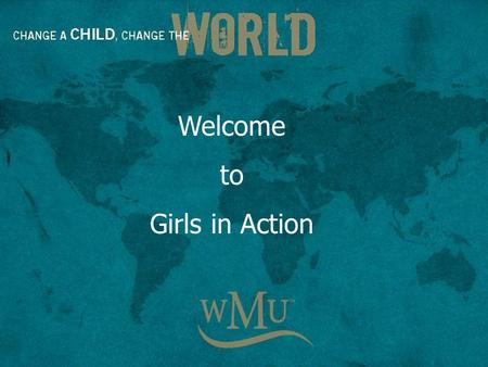 Welcome to Girls in Action. Girls in Action ® is a fun-filled missions organization just for girls in grades 1 through 6. GA ® helps girls develop spiritually.
