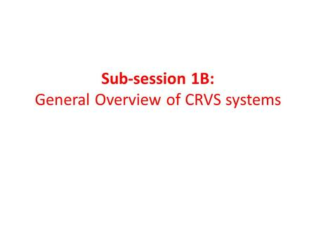 Sub-session 1B: General Overview of CRVS systems.