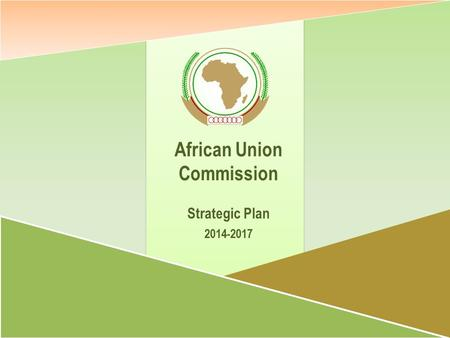 2014-2017 African Union Commission Strategic Plan.