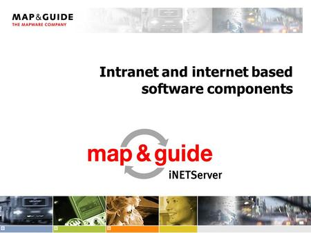 Intranet and internet based software components. 2 Overview  What are intranet and internet based map applications?  System Requirements  Architecture.