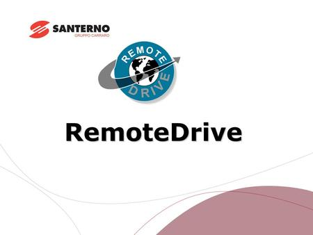 RemoteDrive. OVERVIEW OVERVIEW The RemoteDrive is a special software running on Windows TM and controlling the devices manufactured by Elettronica Santerno.