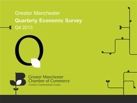 Greater Manchester Quarterly Economic Survey Q4 2013.