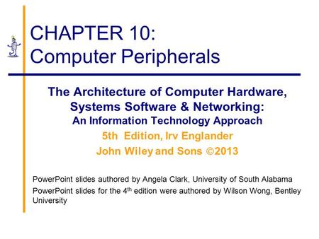 CHAPTER 10: Computer Peripherals