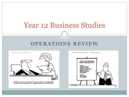 Year 12 Business Studies Operations REVIEW.