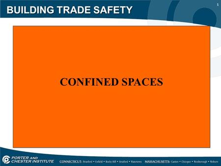 1 BUILDING TRADE SAFETY CONFINED SPACES. 2 BUILDING TRADE SAFETY Confined spaces.