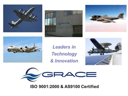 Leaders in Technology & Innovation ISO 9001:2000 & AS9100 Certified.