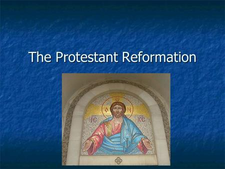 The Protestant Reformation. The Medieval Catholic Church (500- 1500 AD) Church-only way to being saved and going to heaven was through the Roman Catholic.