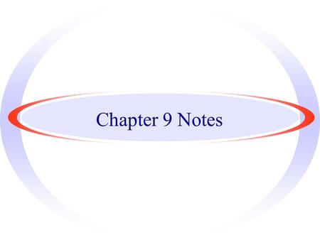 Chapter 9 Notes. Chapter 9 Section 1 - Describing and Measuring Motion.