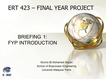BRIEFING 1: FYP INTRODUCTION