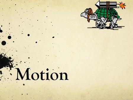 Motion. Describing Motion Motion – when an object changes its position relative to a reference point Distance – how far an object moves Displacement –