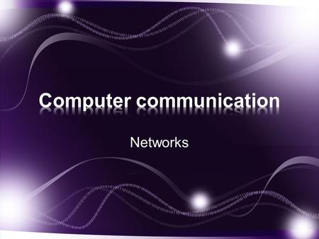 Computer communication