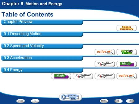 Table of Contents Chapter 9 Motion and Energy Chapter Preview