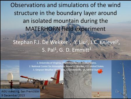 Observations and simulations of the wind structure in the boundary layer around an isolated mountain during the MATERHORN field experiment Stephan F.J.