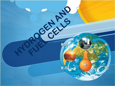 HYDROGEN AND FUEL CELLS. WHAT IS HYDROGEN? Hydrogen is the simplest element. An atom of hydrogen consists of only one proton and one electron.